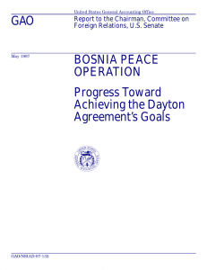 GAO BOSNIA PEACE OPERATION Progress Toward