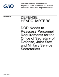 DEFENSE HEADQUARTERS DOD Needs to Reassess Personnel