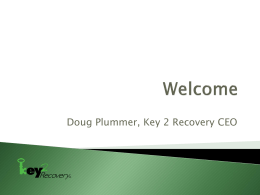 Doug Plummer, Key 2 Recovery CEO