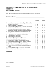SLP-A SELF-EVALUATION OF INTERVENTION SESSION Educational Setting