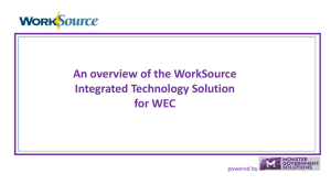 An overview of the WorkSource Integrated Technology Solution for WEC powered by