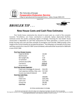 BROILER TIP . . . New House Costs and Cash Flow Estimates Cooperative Extension Service The University of Georgia