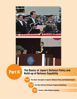 Part II The Basics of Japan's Defense Policy and