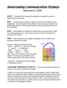 Bookreading Communication Displays (Musselwhite, 2005) WHAT: WHY: