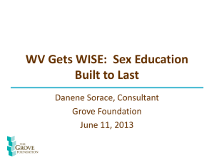 WV Gets WISE:  Sex Education Built to Last Danene Sorace, Consultant