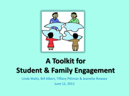 A Toolkit for Student & Family Engagement June 12, 2013