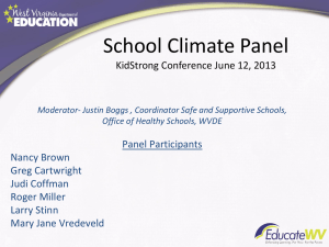 School Climate Panel Panel Participants Nancy Brown Greg Cartwright