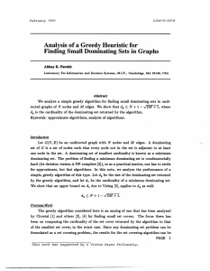 Analysis  of a Greedy Heuristic for Abhay  K. Parekh Abstract