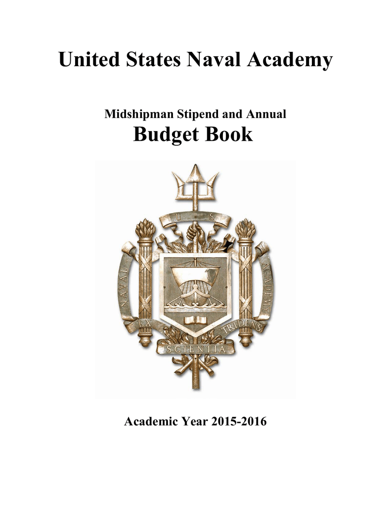United States Naval Academy Budget Book Midshipman Stipend And Annual