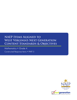 NAEP NAEP Items Aligned to West Virginia's Next Generation Content Standards & Objectives