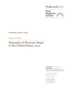 Hispanics of Mexican Origin in the United States, 2011 Statistical Profile