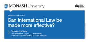 Can International Law be made more effective? Towards one World