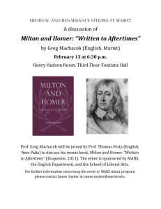 "Milton and Homer: ""Written to Aftertimes"" A discussion of"