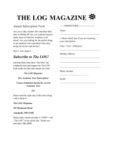 THE LOG MAGAZINE Annual Subscription Form