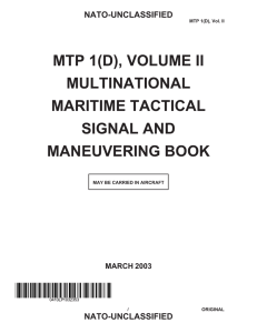 MTP 1(D), VOLUME II MULTINATIONAL MARITIME TACTICAL SIGNAL AND