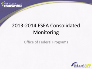 2013-2014 ESEA Consolidated Monitoring Office of Federal Programs