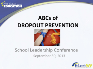 ABCs of DROPOUT PREVENTION  School Leadership Conference