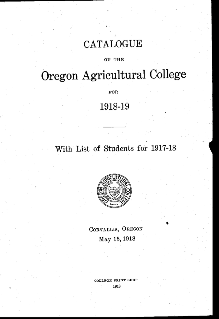 Oregon Agricultural College Catalogue With List Of Students For 1917