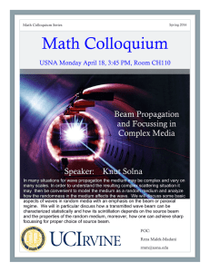 Math Colloquium Beam Propagation and Focussing in Complex Media