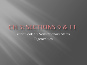 (Brief look at) Nonstationary States Eigenvalues