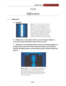 Diffraction CH 36  I. Diffraction: