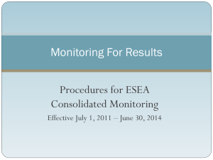 Procedures for ESEA Consolidated Monitoring Monitoring For Results