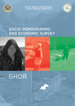 GHOR SOCIO-DEMOGRAPHIC AND ECONOMIC SURVEY Islamic Republic of Afghanistan