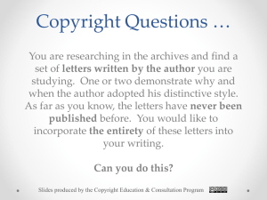 Copyright Questions …