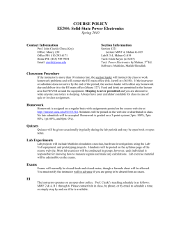 COURSE POLICY EE344: Solid-State Power Electronics Spring 2010 Contact Information