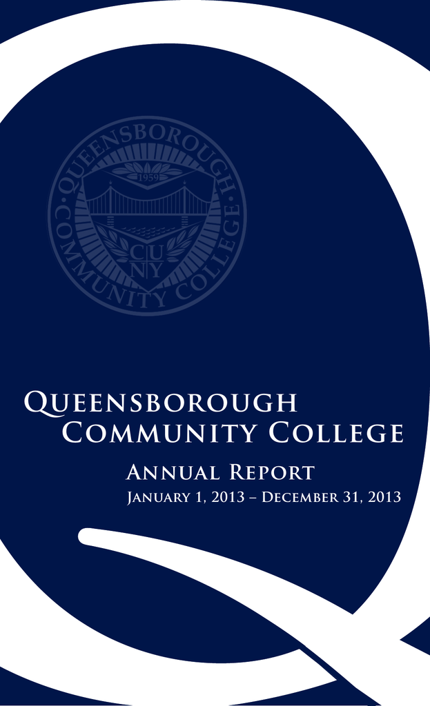 Queensborough Community College Annual Report January 1, 2013