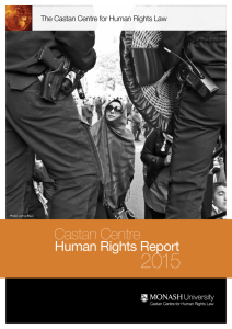 2015 Castan Centre Human Rights Report The Castan Centre for Human Rights Law