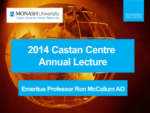 2014 Castan Centre Annual Lecture Emeritus Professor Ron McCallum AO