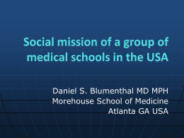 Daniel S. Blumenthal MD MPH Morehouse School of Medicine Atlanta GA USA