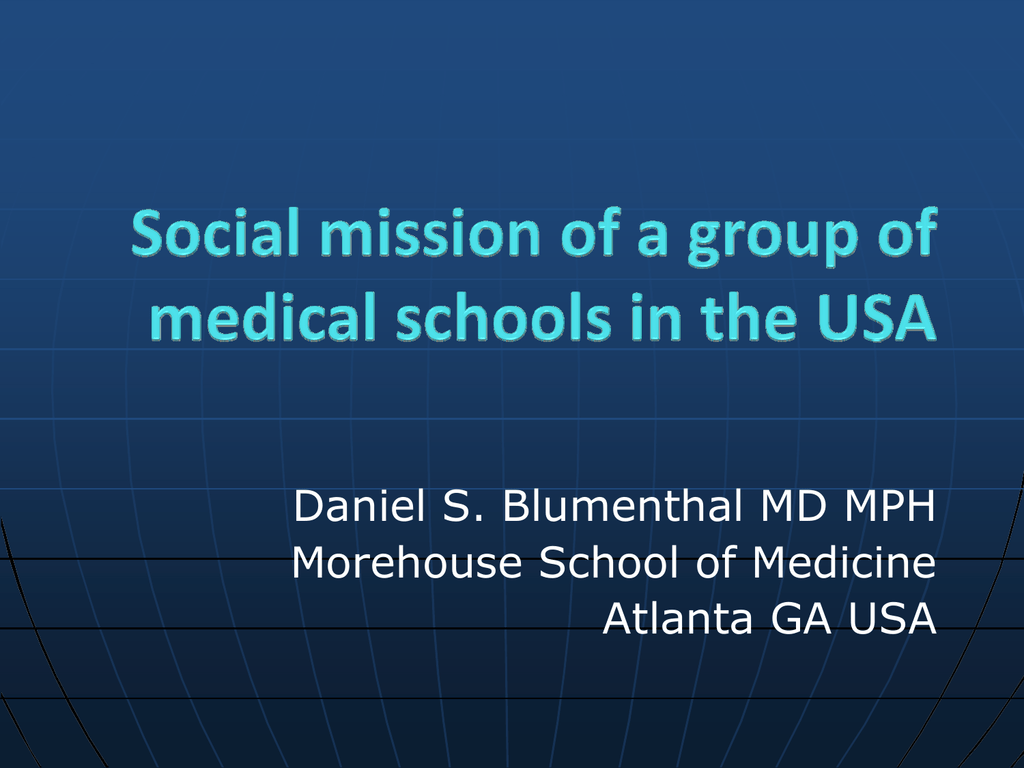 Daniel S  Blumenthal MD MPH Morehouse School of Medicine