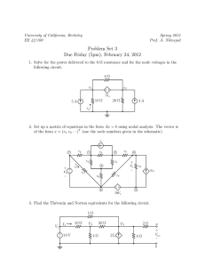 Problem Set 3 Due Friday (5pm), February 24, 2012