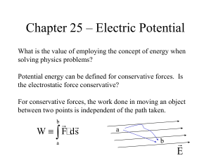 Chapter 25 – Electric Potential