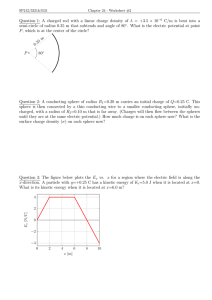 Question 1: A charged rod with a linear charge density... C/m is bent into a