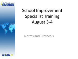 School Improvement Specialist Training August 3-4 Norms and Protocols