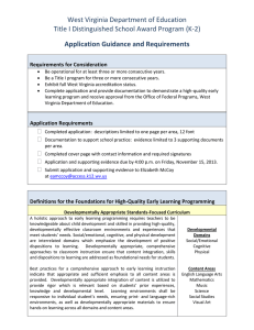 West Virginia Department of Education Application Guidance and Requirements Requirements for Consideration
