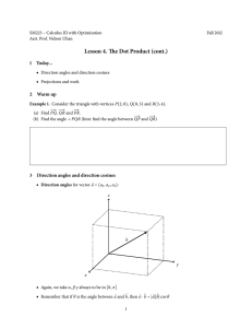 Lesson 4. The Dot Product (cont.) 1 Today...