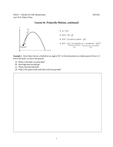 Lesson 16. Projectile Motion, continued