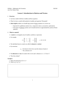 Lesson 2. Introduction to Matrices and Vectors 1 Overview