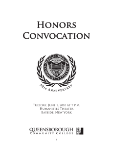 Honors Convocation Tuesday, June 1, 2010 at 7 p.m. Humanities Theater