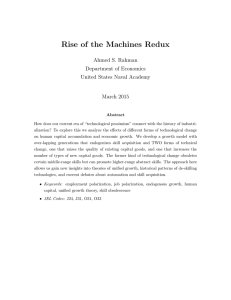 Rise of the Machines Redux Ahmed S. Rahman Department of Economics