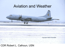 Aviation and Weather CDR Robert L. Calhoun, USN