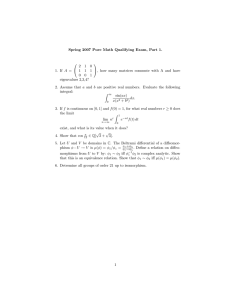 Spring 2007 Pure Math Qualifying Exam, Part 1.   2 1 0