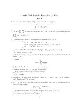 Applied Math Qualifying Exam: Sept. 11, 2004 Part I Z