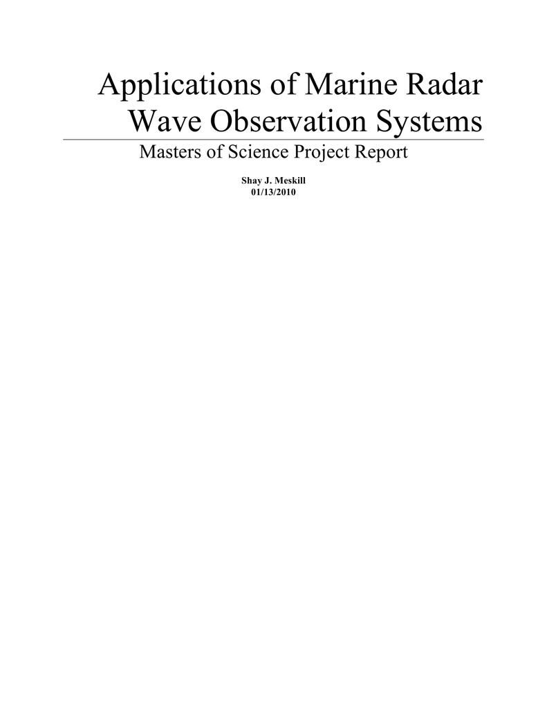 Science Project Report | Applications Of Marine Radar Wave Observation Systems Masters Of