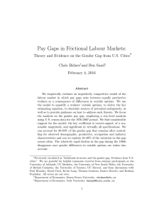 Pay Gaps in Frictional Labour Markets: ∗ Chris Bidner