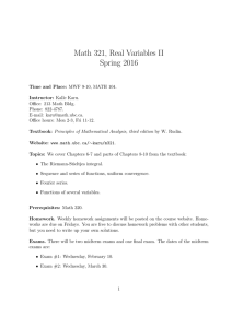 Math 321, Real Variables II Spring 2016